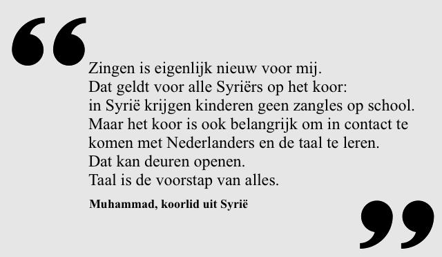 Quote van Muhammed, koorlid uit Syrië